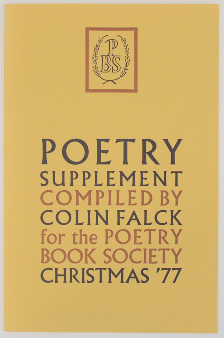 Poetry Supplement Christmas 1977. Colin FALCK, Susannah Amoore - Fleur Adcock, Anne Stevenson, Peter Reading, Tom Paulin, Barry Palmer, Andrew Motion, Ted Hughes, Molly Holden, Michael Hamburger, Thom Gunn, W. S. Graham, Roy Fuller, John Fuller, Vicki Feaver, D. J. Enright, Alan Brownjohn, Elizabeth Bartlett, Hugo Williams.