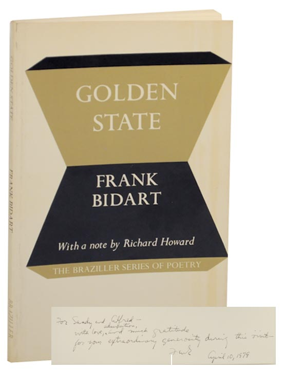 Golden State (Signed First Edition). Frank BIDART.