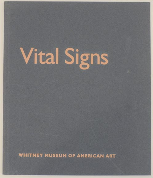 Vital Signs: Organic Abstraction from the Permanent Collection. Lisa PHILLIPS.