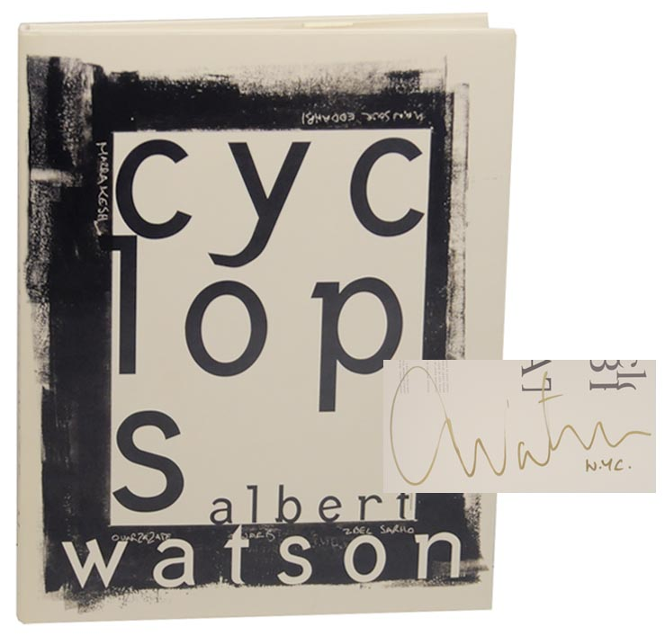 Cyclops (Signed First Edition). Albert WATSON.
