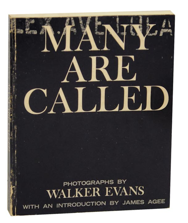 Many are Called. Walker EVANS, James Agee.