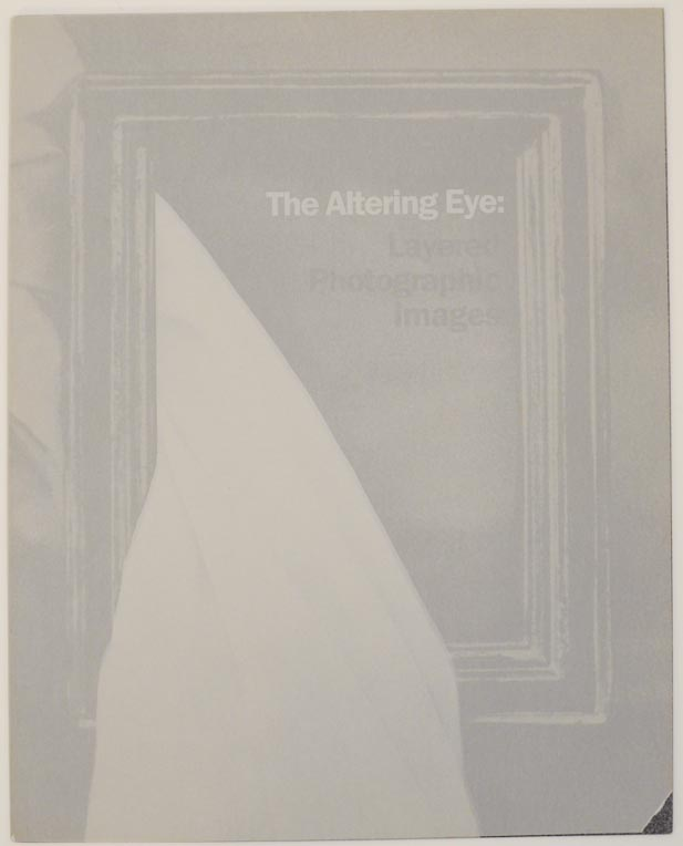 The Altering Eye: Layered Photographic Images