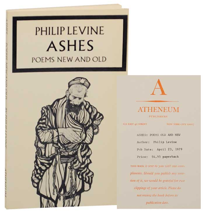 Ashes: Poems New and Old. Philip LEVINE.