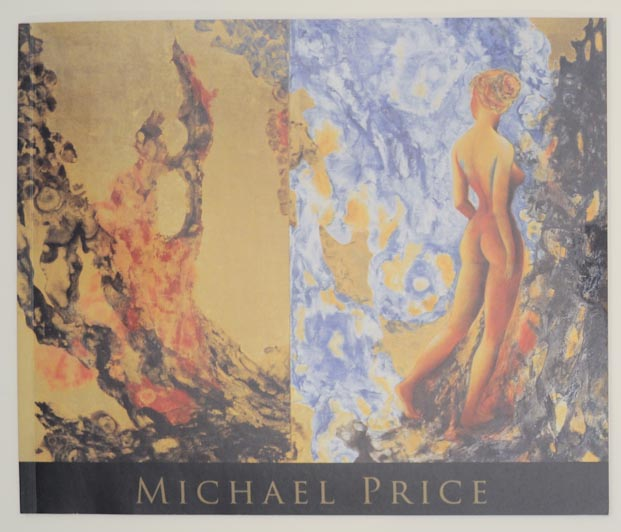 Michael Price: Intimations of Immortality, For Heasook, Paintings With Pure Gold Leaf, Natural and Mineral Pigments. Michael PRICE, Jonathan Goodman.