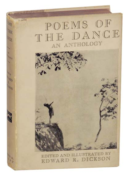 Poems Of The Dance: An Anthology. Edward R. DICKSON.