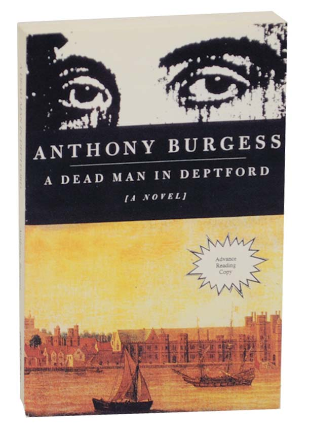 A Dead Man in Deptford. Anthony BURGESS.