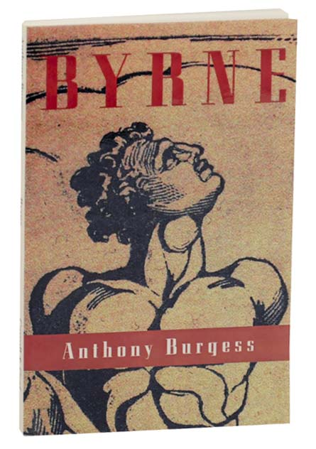 Byrne. Anthony BURGESS.
