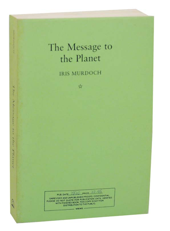 The Message To The Planet. Iris MURDOCH.