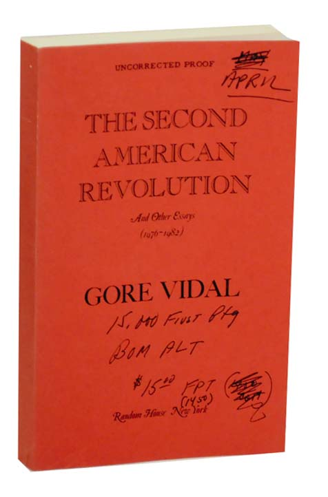 The Second American Revolution and Other Essays (1976-1982). Gore VIDAL.
