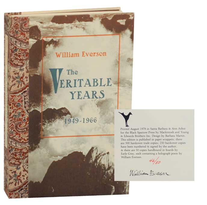 The Veritable Years 1949-1966 (Signed Limited Edition). William EVERSON.