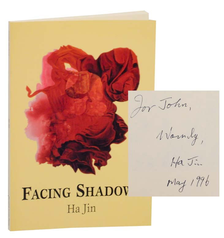 Facing Shadows (Signed First Edition). Ha JIN.
