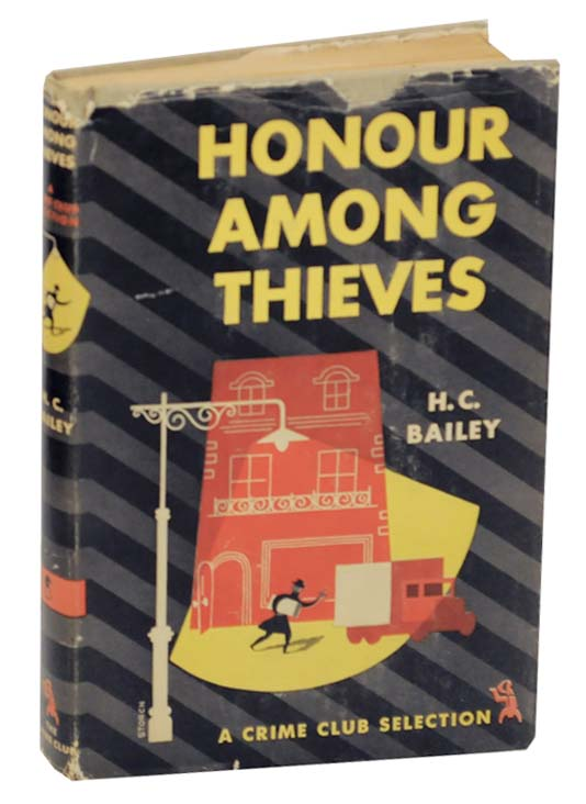 Honour Among Thieves. H. C. BAILEY.