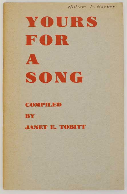 Yours For A Song. Janet E. TOBITT.