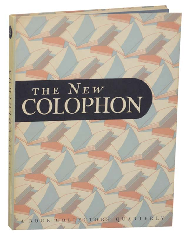 The New Colophon Volume I (1) , Part Three (3)