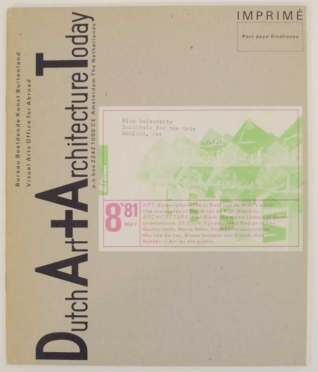 Dutch Art and Architecture May '81. Jean-Christophe AMMANN, Evert Rodrigo, Jord Den Hollander, Jaap Bremer, Ida Boelema.
