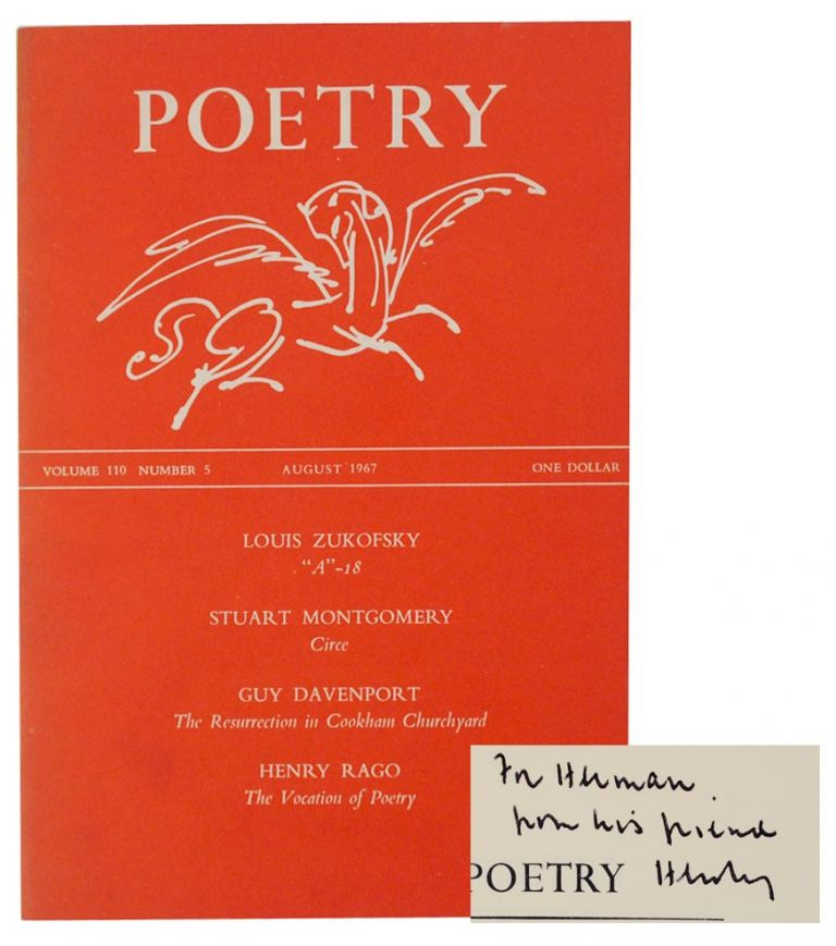 Poetry Volume 110 Number 5 August 1967 (Signed First Edition). Louis ZUKOFSKY, Henry Rago, Guy Davenport, Stuart Montgomery.