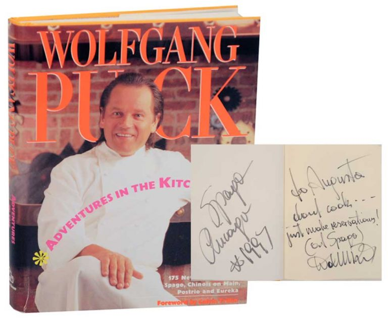 Adventures In The Kitchen (Signed). Wolfgang PUCK.