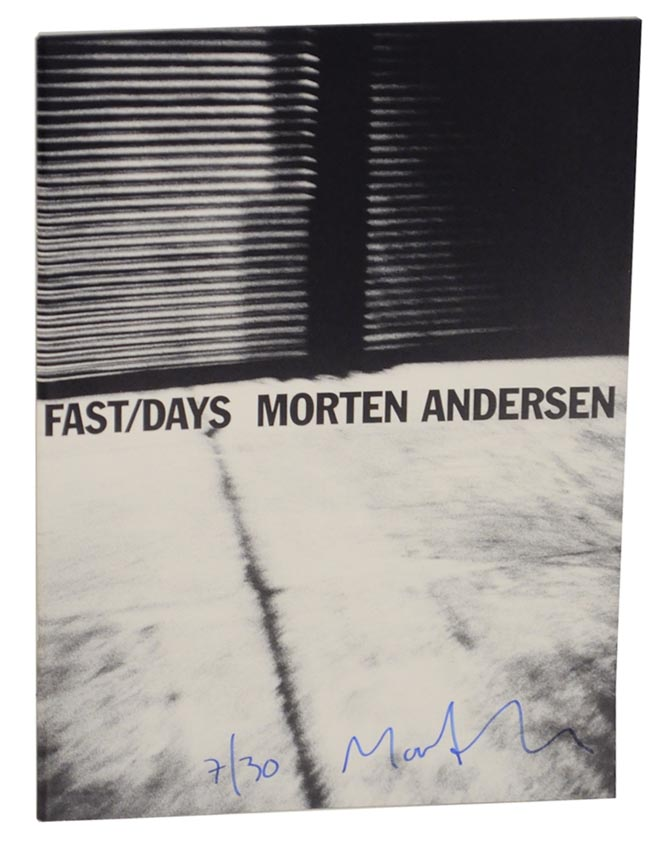 Fast/Days (Signed Limited Edition). Morten ANDERSEN.