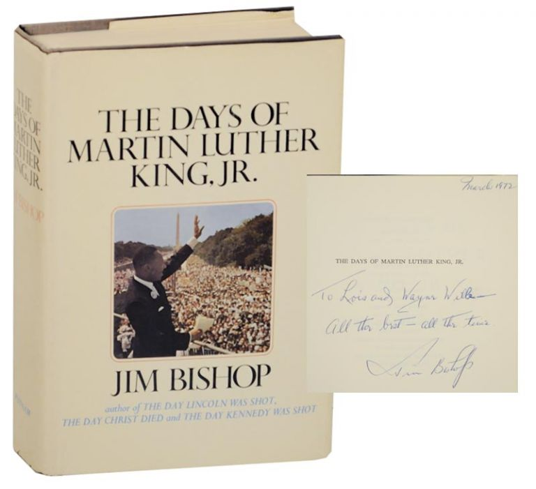 The Days of Martin Luther King, Jr. (Signed First Edition). Jim BISHOP.