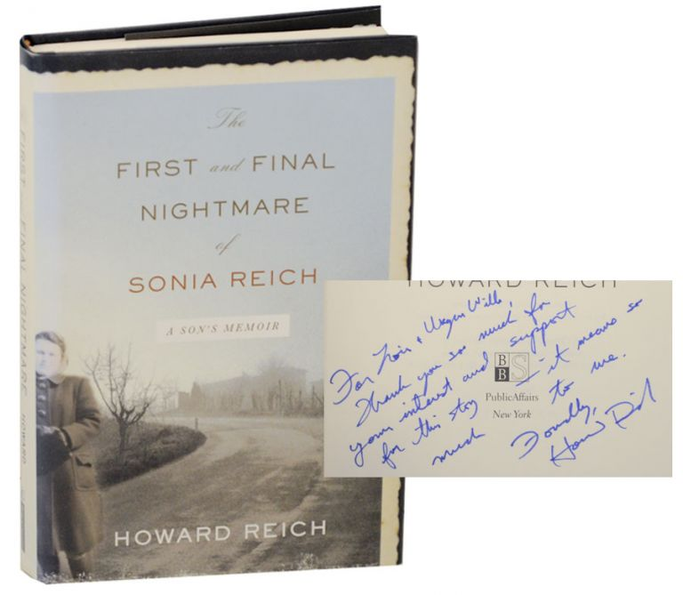 The First and Final Nightmare: A Son's Memoir (Signed First Edition). Howard REICH.