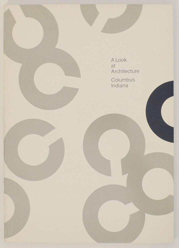 A Look at Architecture: Columbus Indiana. Paul RAND.