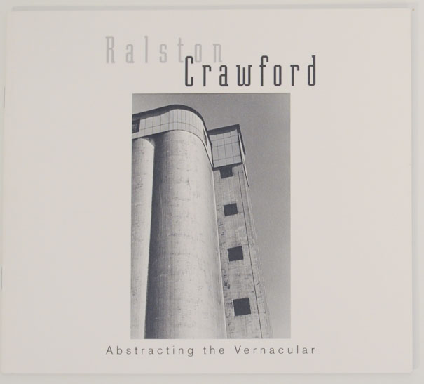 Ralston Crawford: Abstracting the Vernacular. Ralston CRAWFORD, Keith Davis.