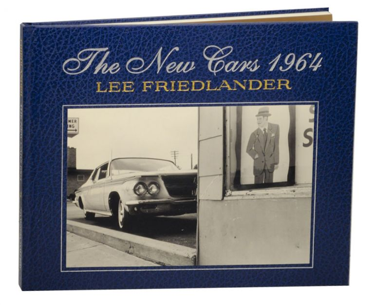The New Cars 1964. Lee FRIEDLANDER.