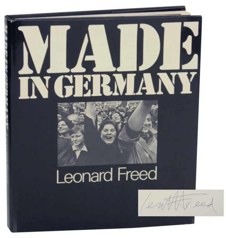 Made in Germany (Signed First Edition). Leonard FREED.