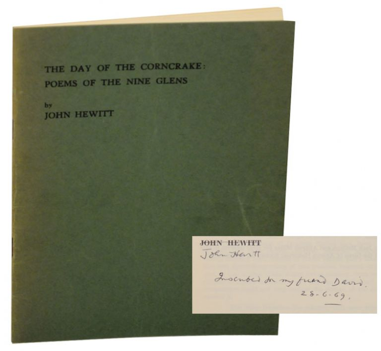 The Day of the Corncrake: Poems of The Nine Glens (Signed First Edition). John HEWITT.