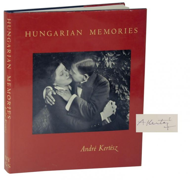 Hungarian Memories (Signed First Edition). Andre KERTESZ.