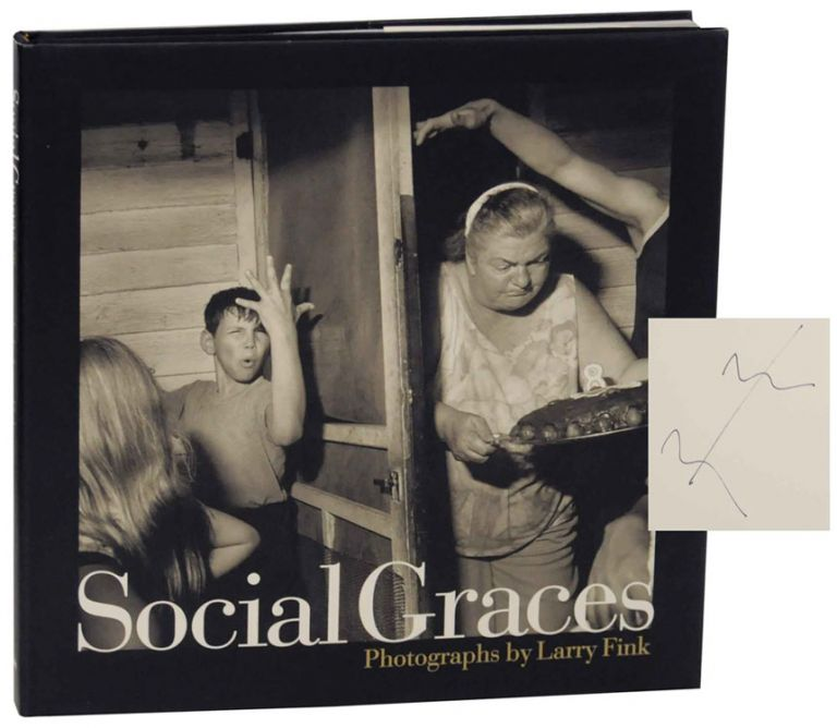 Social Graces (Signed First Edition). Larry FINK.