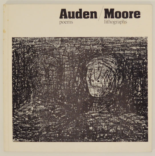 Poems / Lithographs. W. H. AUDEN, Henry Moore.