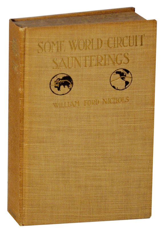 Some World-Circuit Saunterings. William Ford NICHOLS.