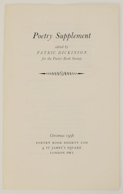 Poetry Supplement. Patric DICKINSON, Hal Summers Frances Cornford, Jacques Prevert, Diana Witherby, Patricia Beer, John Holloway A S. J. Tessimond, Stevie Smith, J. M. Russell, Sheila Shannon, Laurence Whistler.