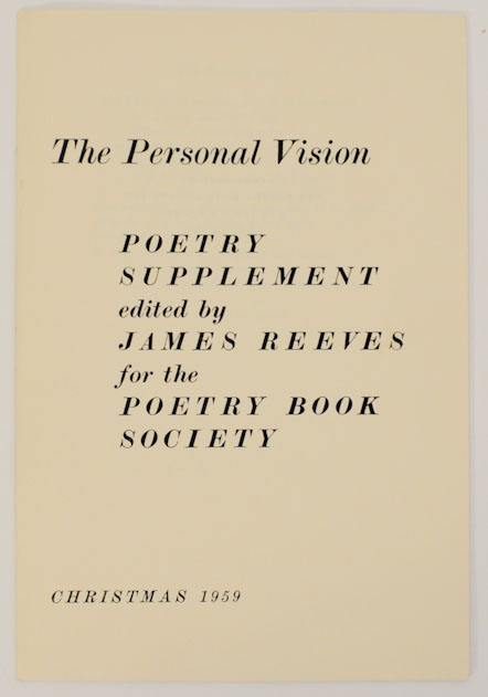 The Personal Vision: Poetry Supplement. James REEVES, Marnie Pomeroy Edmund Blunden, Elena Fearn, Martin Seymour-Smith, Alastair Reid, Donald Davie, Terence Hards, Ewart Milne.