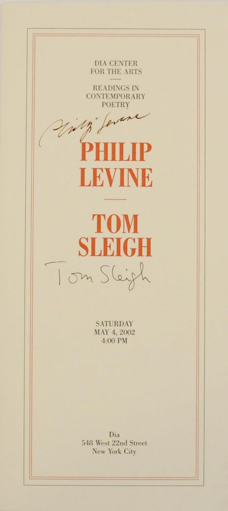 Dia Center for the Arts Reading in Contemporary Poetry (Signed Broadsides). Philip LEVINE, Tom Sleigh.