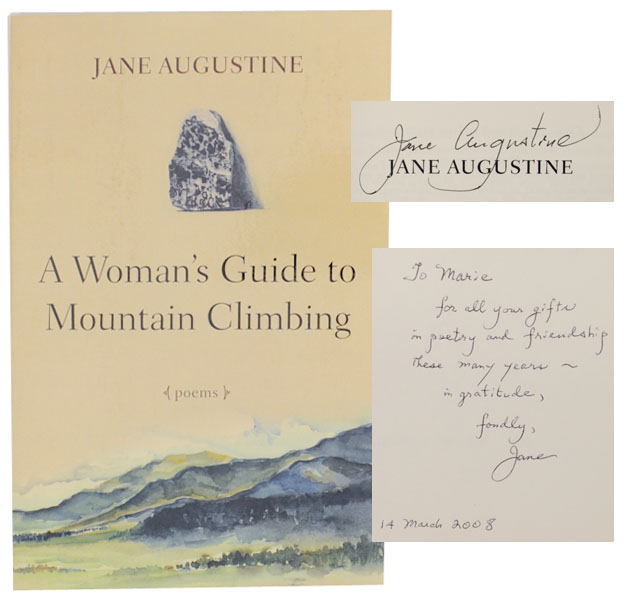A Woman's Guide to Mountain Climbing (Signed First Edition). Jane AUGUSTINE.