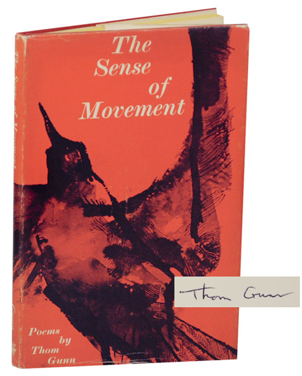 The Sense of Movement (Signed First Edition). Thom GUNN.