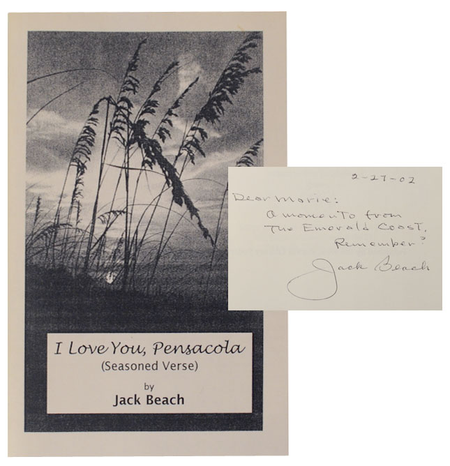 I Love You, Pensacola (Signed First Edition). Jack BEACH.
