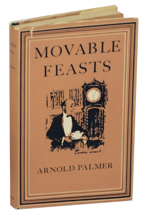 Movable Feasts: A Reconnaissance of the Origins and Consequences of Fluctuations in Meal-Times with special attention to the introduction of Luncheon and Afternoon Tea. Arnold PALMER.