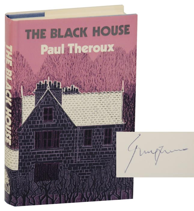 The Black House (Signed First Edition). Paul THEROUX.