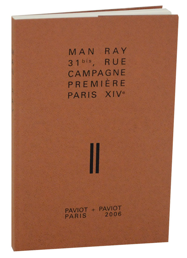 Man Ray Forever. MAN RAY.