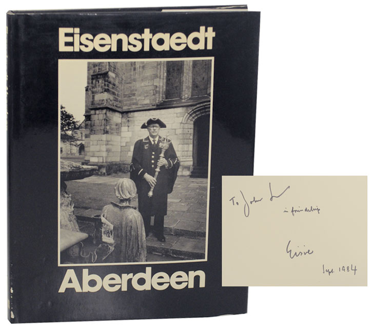 Aberdeen: Portrait of a City (Signed Association Copy). Alfred EISENSTAEDT, Allan Massie.