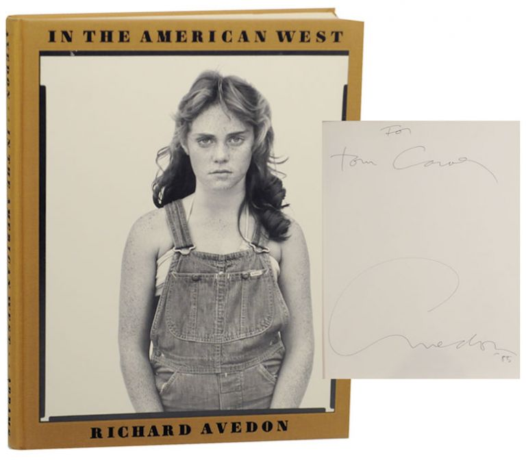 In The American West (Signed First Edition). Richard AVEDON, Laura Wilson.