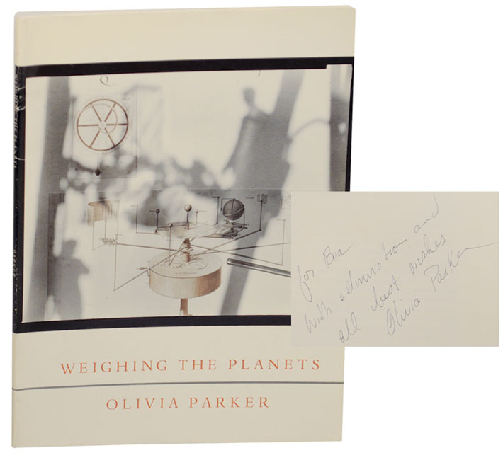 Weighing The Planets (Signed First Edition). Olivia PARKER.