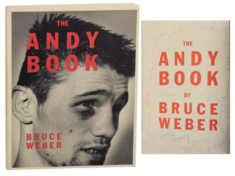 The Andy Book (Signed First Edition). Bruce WEBER.