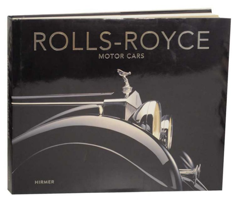 Rolls-Royce Motor Cars: Strive For Perfections. Andreas BRAUN.