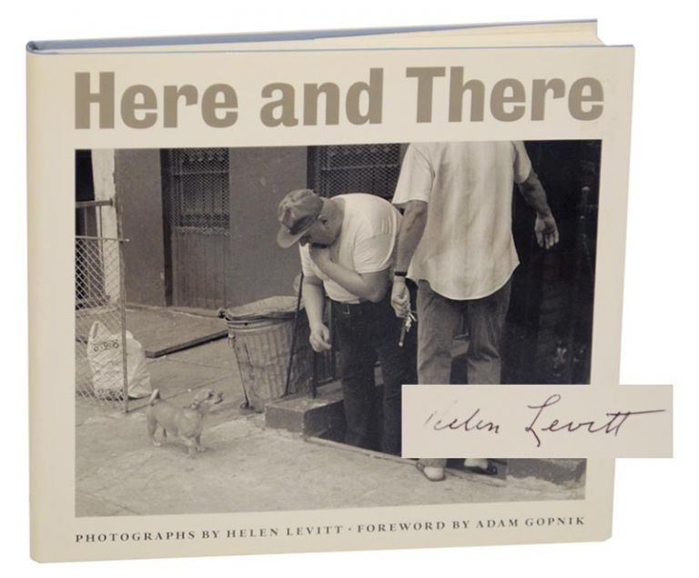 Here and There (Signed First Edition). Helen LEVITT.