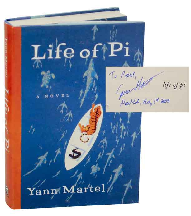 Life of Pi (Signed First Edition). Yann MARTEL.