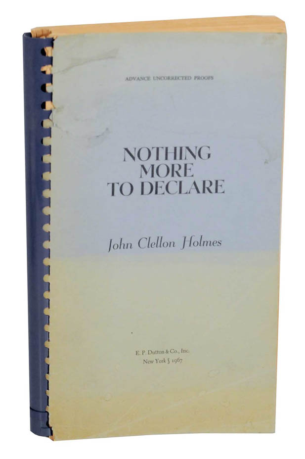 Nothing More To Declare. John Clellon HOLMES.